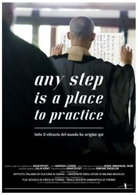 Any step is a place to practice - Tutto il silenzio ha origine qui