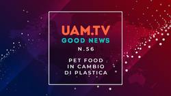Good News - N.56 - Pet food in cambio di plastica