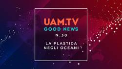 Good News - N.30 - La plastica negli Oceani