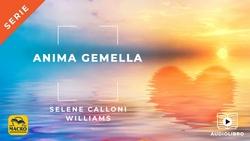Audiolibro - Anima Gemella