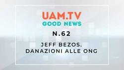 Good News - N.62 - Jeff Bezos - Donazioni alle ONG