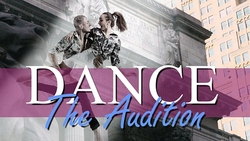 Dance. The Audition