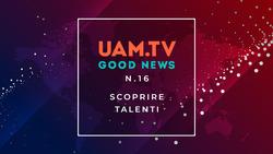 Good News - N.16 - Scoprire talenti
