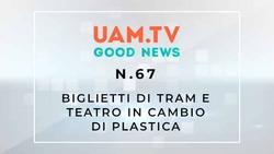 Good News - N.67 - Biglietti di tram e teatro in cambio di plastica