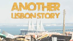 Another Lisbon Story