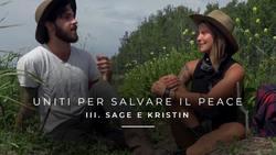 Uniti per salvare il Peace - III. Sage e Kristin