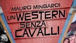 Mauro Mingardi - Un western senza cavalli