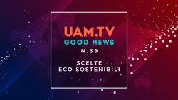 Good News - N.39 - Scelte ecosostenibili
