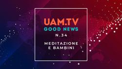 Good News - N.34 - Meditazione e bambini