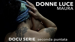 Donne Luce - Maura