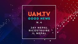 Good News - N.4 - Jay Nepal - Ricostruire il Nepal