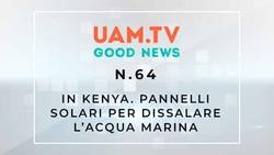 Good News - N.64 - In Kenia - Pannelli solari per dissalare l'acqua marina