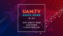 Good News - N.45 - VIP uniti per aiutare l'Australia