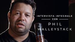 Phil Walleystack