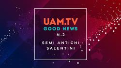 Good News - N.2 - Semi antichi salentini