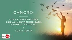 Cancro - Cura e prevenzione con alimentazione sana e rimedi naturali