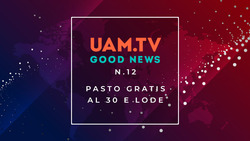 Good News - N.12 - Pasto gratis al 30 e lode