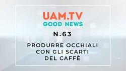 Good News - N.63 - Produrre occhiali con gli scarti del caffè