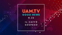 Good News - N.22 - Il caffè sospeso