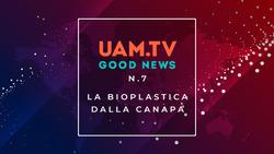 Good News - N.7 - La bioplastica dalla canapa